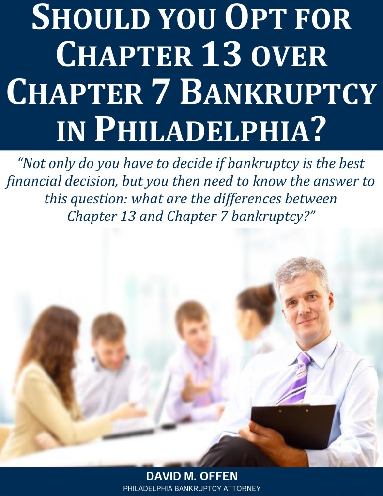 Should you Opt for Chapter 13 over Chapter 7 Bankruptcy